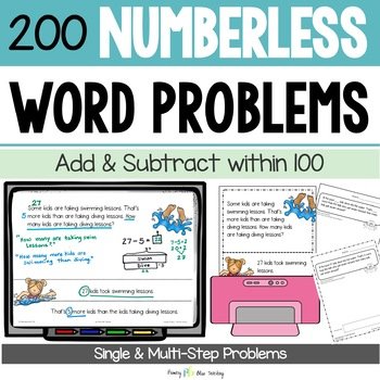 Numberless Word Problems (Second Grade) with Indepedent Practice