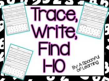 Numbers 1-10 Trace, Write, and Find