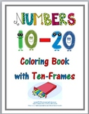 Numbers 11 - 20 Coloring Book with Ten Frames