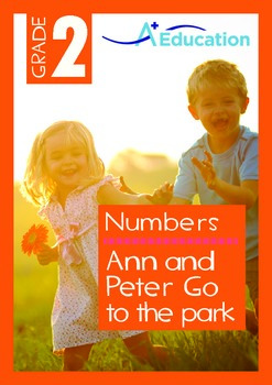 Numbers - Ann and Peter Go to the Park - Grade 2