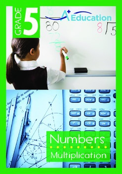 Numbers - Multiplication - Grade 5