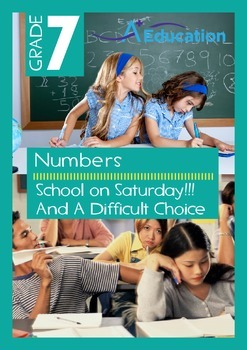 Numbers - School on Saturday!!! And A Difficult Choice - Grade 7
