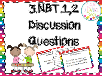 Numbers and Operations in Base Ten 3. NBT.1,2 Discussion T