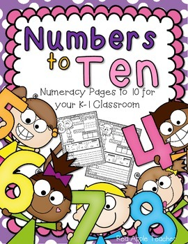 Numbers to 10--Numeracy Pages from 0 to 10 for Your K-1 Classroom