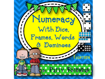 Numeracy With Dice, Words, 10 Frames, and Dominoes