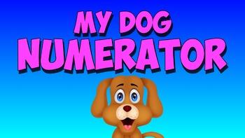 Numerator Song- My Dog Numerator!