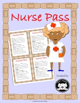 Nurse Pass ~ A quick and painless pass for students