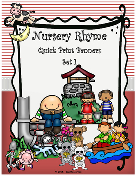 Nursery Rhyme Quick Print Banners for the Elem. Classroom - Set 1