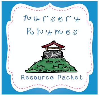 Nursery Rhyme - Resource Packet