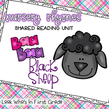 Nursery Rhyme Shared Reading Unit ~ Baa Baa Black Sheep