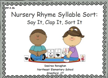 Nursery Rhyme Syllable Sort:Say It, Clap It, Sort It- An A