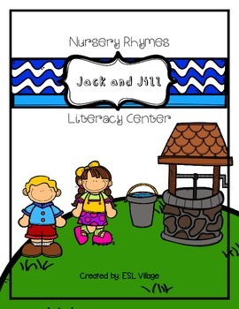 Nursery Rhyme / Literacy Center {Jack and Jill}
