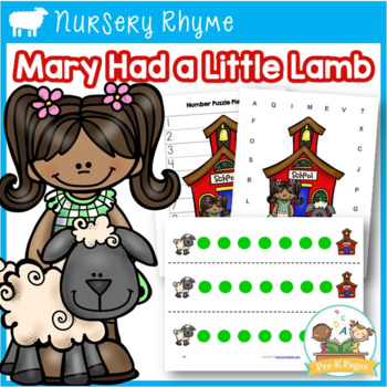 Nursery Rhymes: Mary Had a Little Lamb Literacy and Math A