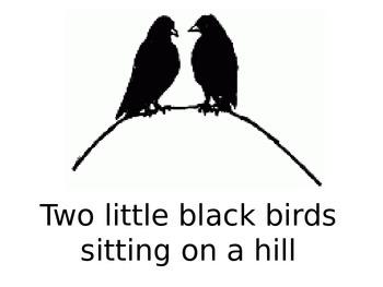 Nursery Rhymes Power Point - Two Little Black Birds