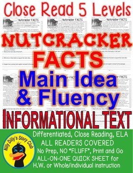 Nutcracker FACTS Close Read 5 levels Informational Text Fl