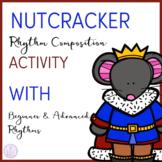 Nutcracker Rhythm Composition Activity