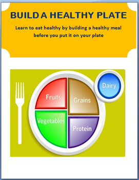 "Nutrition- ""Build A Healthy Plate""- lesson, 3 activities"