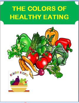 """Healthy Eating-""""Colors of Healthy Eating"""" lesson plan, 3 a"""