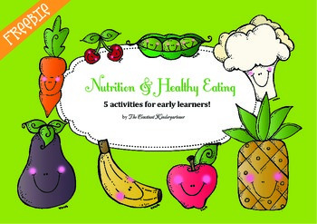 Nutrition and Healthy Eating Activities for Pre-k and Kind