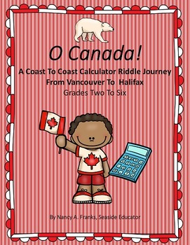 O Canada!  A Coast To Coast Calculator Riddle Journey From