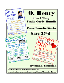 O. Henry Bundle: Three Study Guides   Save 25%   (48 Pages