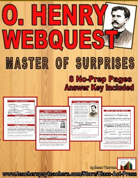 O. Henry, Master of Surprises: Webquest (7 Pages, Answer K