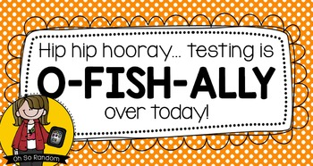 O-fish-ally Testing Treat