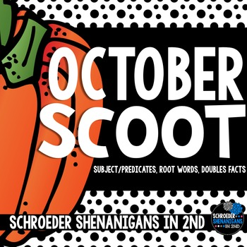 OCTOBER Scooting through the year - Subjects/Predicates, R