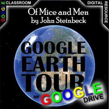 OF MICE AND MEN Google Earth Introduction Tour