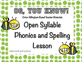 OG,YouKnow!  Orton-Gillingham Based Lesson Open Syllable P