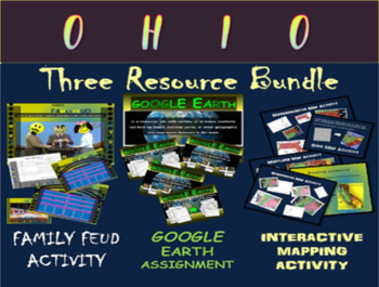 OHIO 3-Resource Bundle (Map Activty, GOOGLE Earth, Family