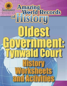 OLDEST GOVERNMENT: TYNWALD COURT—History Worksheets and Ac