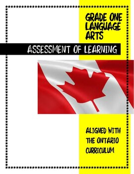 ONTARIO CURRICULUM Assessment OF Learning: Writing, Readin