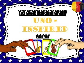 ORCHESTRAL INSTRUMENTS -  AN UNO-INSPIRED MUSIC GAME