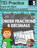 TEI Technology Enhanced Item  ORDER FRACTIONS and DECIMALS