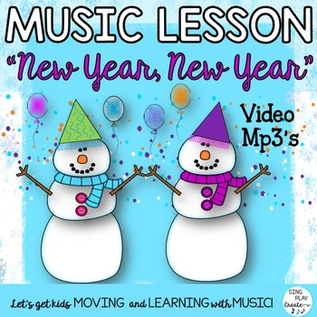 "Orff Game Song: ""New Year, New Year"" Unit of Lessons with"