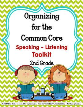 COMMON CORE ORGANIZER {2nd Grade SPEAKING-LISTENING Teache