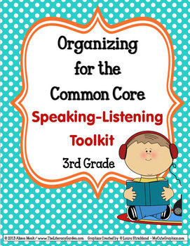 ORGANIZING for the COMMON CORE {3rd Grade SPEAKING - LISTE