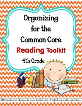 COMMON CORE ORGANIZER {4th Grade READING Teachers Toolkit}