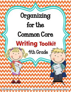 COMMON CORE ORGANIZER {4th Grade WRITING Teachers Toolkit}
