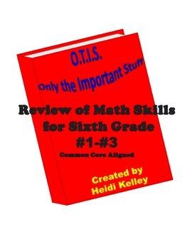 O.T.I.S. Math Skills Review for Sixth Grade #1-#3 Bundle