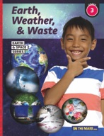 Earth, Weather & Waste - Earth & Space Science Gr. 3
