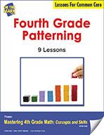 Fourth Grade Patterning Lesson for Common Core (eLesson eBook)