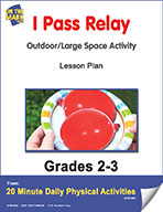 I Pass Relay Lesson Plan (eLesson eBook)