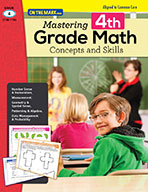 Mastering Fourth Grade Math: Concepts & Skills Aligned to
