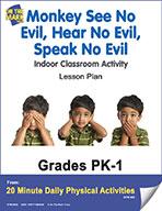 Monkey See No Evil, Hear No Evil, Speak No Evil Lesson Pla