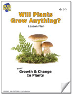 Will Plants Grow Anything? Lesson Plan