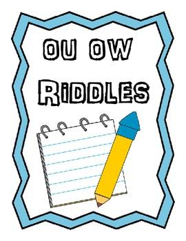 OU OW RIDDLES