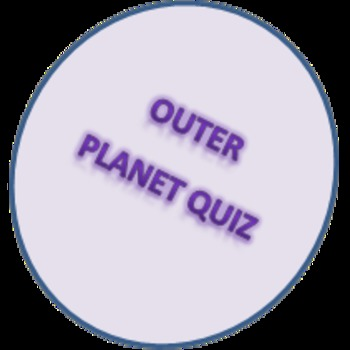 OUTER PLANET QUIZ WHAT PLANET AM I? WHO AM I?