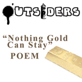 THE OUTSIDERS Poem Study - Nothing Gold Can Stay